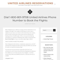 Dial 1-800-801-9708 United Airlines Phone Number to Book the Flights – United Airlines Reservations