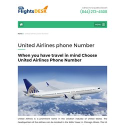 Open the world of amazing discounts, contact United Airlines Phone Number