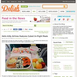 Hello Kitty Airlines Inflight Meals - Cute Food on Hello Kitty Airplanes