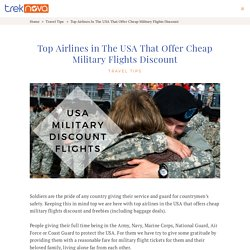 Airlines in USA That Offer Cheap Military Flights Discount