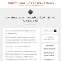 Get Best Deals through United Airlines Official Site – United Airlines Reservations
