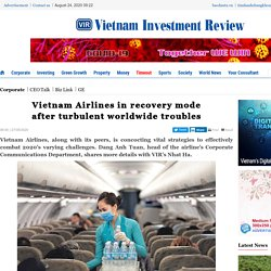 Vietnam Airlines in recovery mode after turbulent worldwide troubles