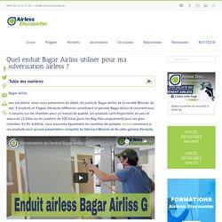Bagar Airliss - Le point sur les enduits airless Beissier