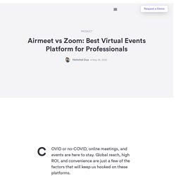 Airmeet vs Zoom: Best Virtual Events Platform for Professionals