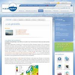 Airparif - Pollution - Effets de la pollution - Les généralités