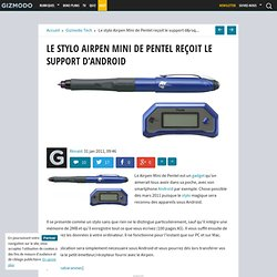 Le stylo Airpen Mini de Pentel reçoit le support d'Android