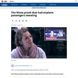 The Nivea prank that had airplane passengers sweating