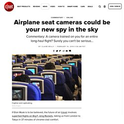 Airplane seat cameras could be your new spy in the sky