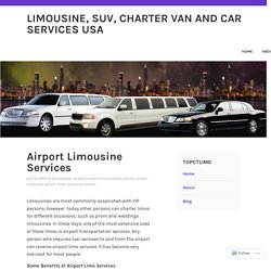 Airport Limousine Services – Limousine, SUV, Charter Van and Car Services USA