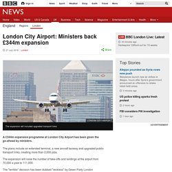 London City Airport: Ministers back £344m expansion