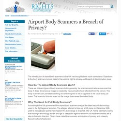 Airport Body Scanners a Breach of Privacy?