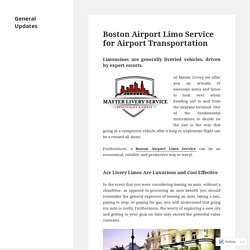 Boston Airport Limo Service for Airport Transportation – General Updates