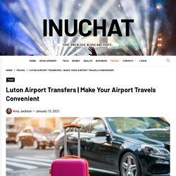 Make Your Airport Travels Convenient