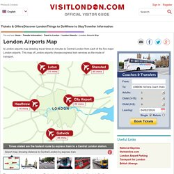 London Airports Map - Traveller Information