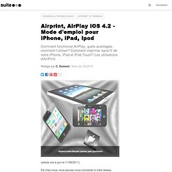 Airprint, AirPlay iOS 4.2 - Mode d'emploi pour iPhone, iPad, Ipod