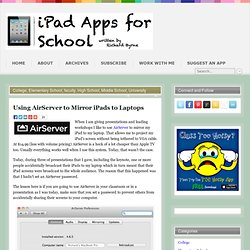 Using AirServer to Mirror iPads to Laptops