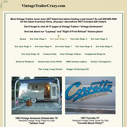 Lucy Woodie Airstream Boles Aero vintage trailer vintage Airstream GMC motorhome for sale Airstreams for sale
