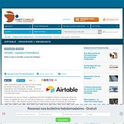 Airtable : organiser l'abondance