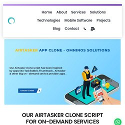 OUR AIRTASKER CLONE SCRIPT FOR ON-DEMAND SERVICES - Omninos Solutions