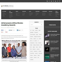 Airtel powers Africa Movies Academy Awards