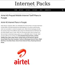 Airtel 4G Internet Plans in Punjab,Prepaid Mobile Net Packs Tariff