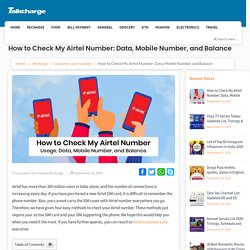 How to Check My Airtel Number: Data, Mobile Number & Balance