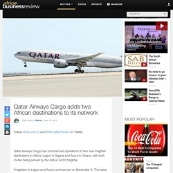 Qatar Airways Cargo adds two African destinations to its network