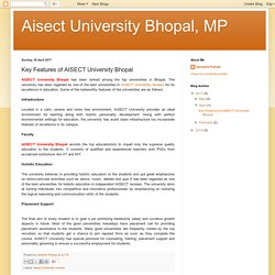 Aisect University Bhopal, MP: Key Features of AISECT University Bhopal