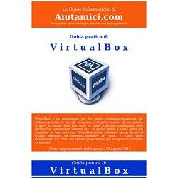 Guida pratica di VirtualBox .