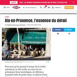 Aix-en-Provence, l'essence du détail