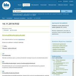 Ammattikorkeakoululaki 932/2014 - Ajantasainen lainsäädäntö - FINLEX ®