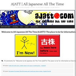 AJATT: All Japanese All The Time