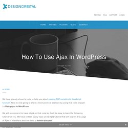 How To Use Ajax In WordPress - DesignOrbital