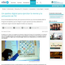 Un ajedrez digital para ejercitar la mente y la utilización de TIC
