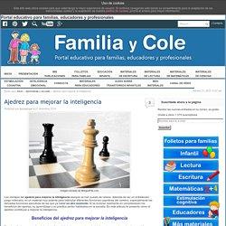 Ajedrez para mejorar la inteligencia - Familia y Cole