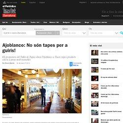 Ajoblanco, tapes assequibles d'alt estànding a Sarrià