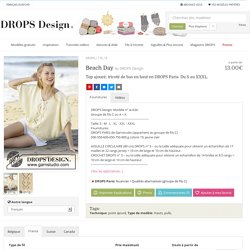 Beach Day / DROPS 176-8 - Top ajouré, tricoté de bas en haut en DROPS Paris. Du S au XXXL. - Modèle gratuit de DROPS Design