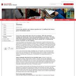 Coca-Cola génère une valeur ajoutée de 1,2 milliard de francs pour l'économie suisse