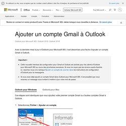 Ajouter un compte Gmail à Outlook Mac ou PC