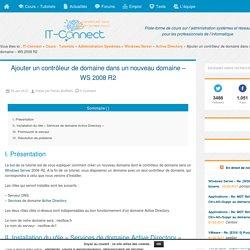 Ajouter un contrôleur de domaine dans un nouveau domaine – WS 2008 R2
