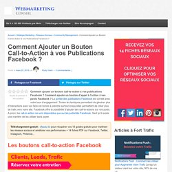 ▶ Ajouter un Call-to-Action sur vos Posts Facebook [Guide Complet]