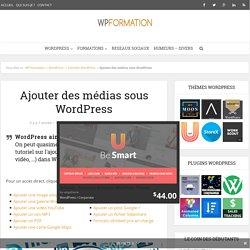 Ajouter des médias sous WordPress
