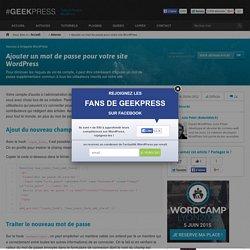 Ajouter un mot de passe pour votre site WordPress