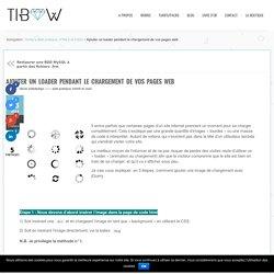 Ajouter un loader pendant le chargement de vos pages web