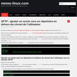 SFTP : ajouter un accès vers un répertoire en dehors du chroot de l'utilisateur