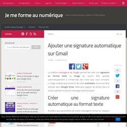 Ajouter une signature automatique sur Gmail