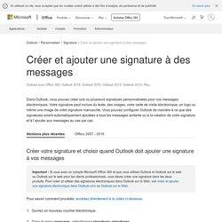 Créer et ajouter une signature à des messages - Outlook