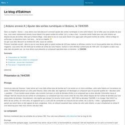 Ajouter des sorties à l'Arduino, le 74HC595 - Le blog d'Eskimon