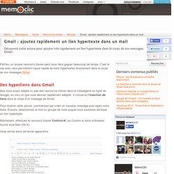 Gmail : ajoutez rapidement un lien hypertexte dans un mail