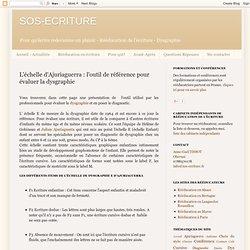L'échelle d'Ajuriaguerra : l'outil de référence pour évaluer la dysgraphie